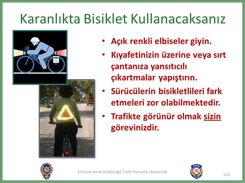 Karanlıkta Bisiklet Kullanacaksanız