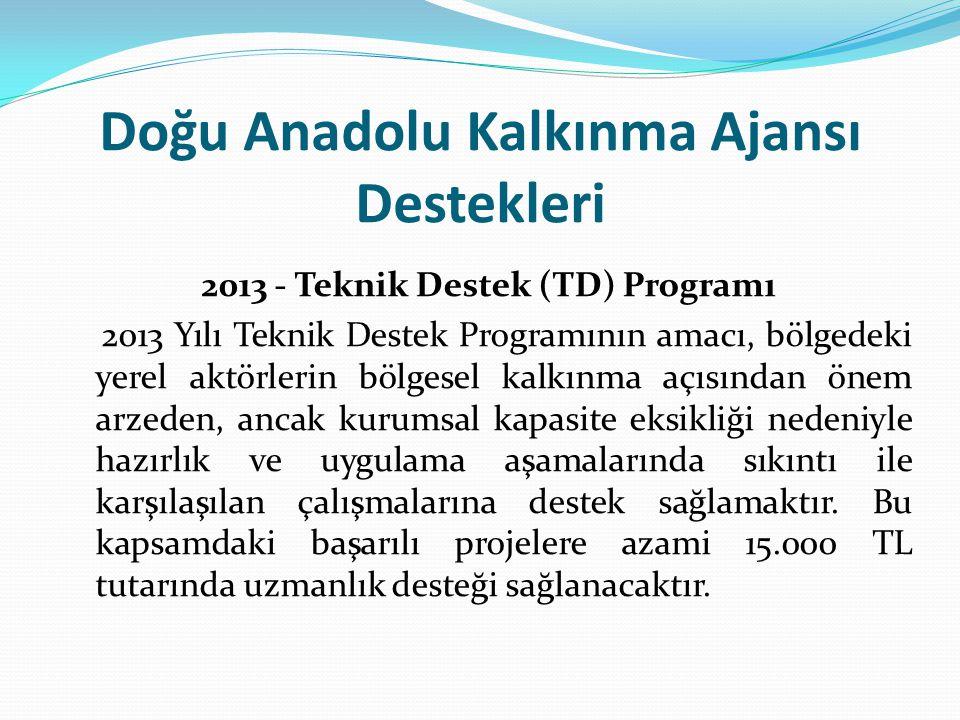 Doğu Anadolu Kalkınma Ajansı Destekleri