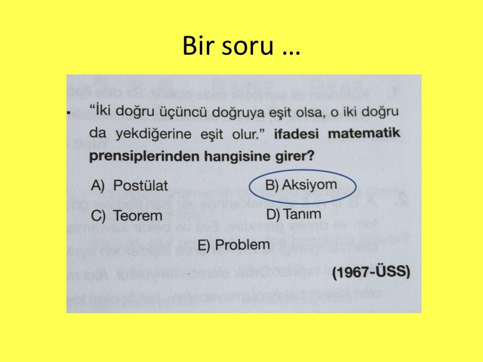 Bir soru …