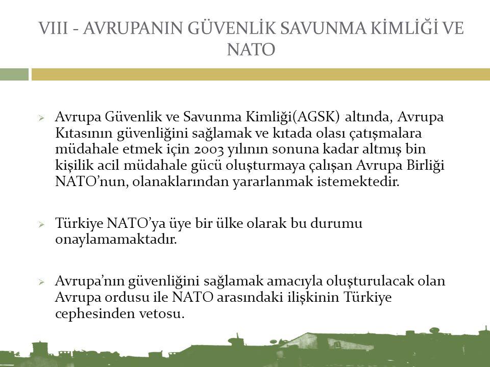 VIII - AVRUPANIN GÜVENLİK SAVUNMA KİMLİĞİ VE NATO