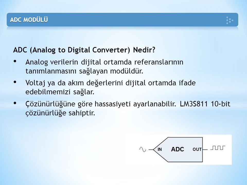 ADC (Analog to Digital Converter) Nedir