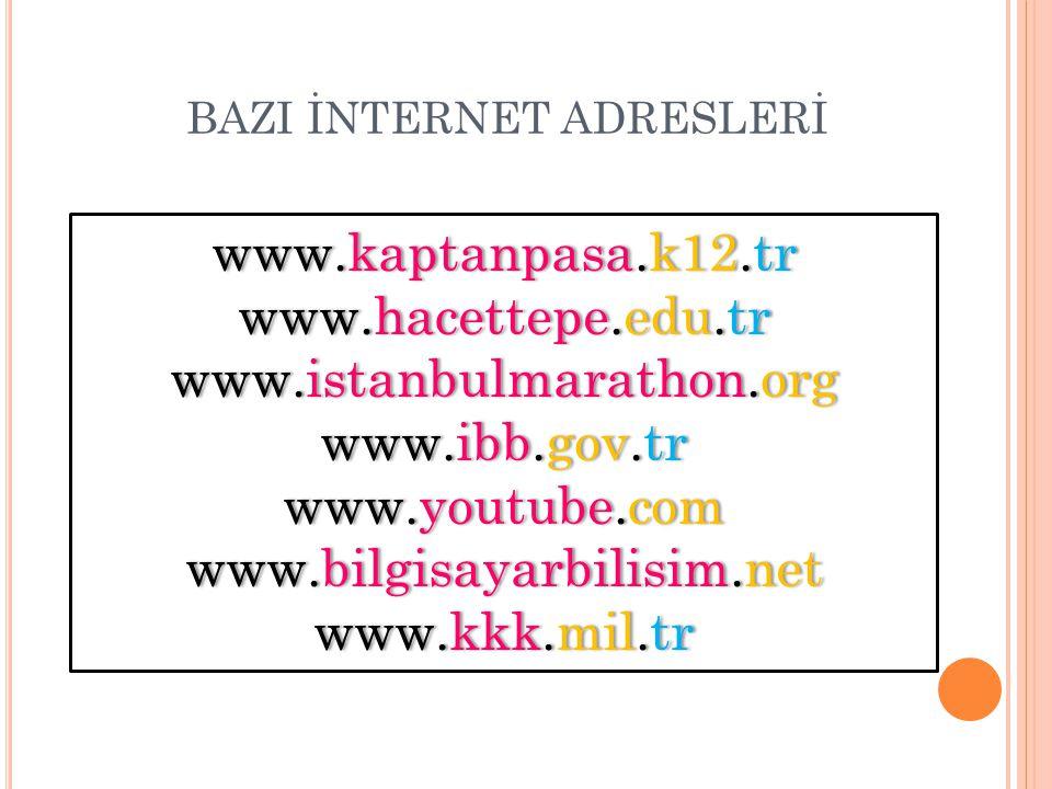 BAZI İNTERNET ADRESLERİ
