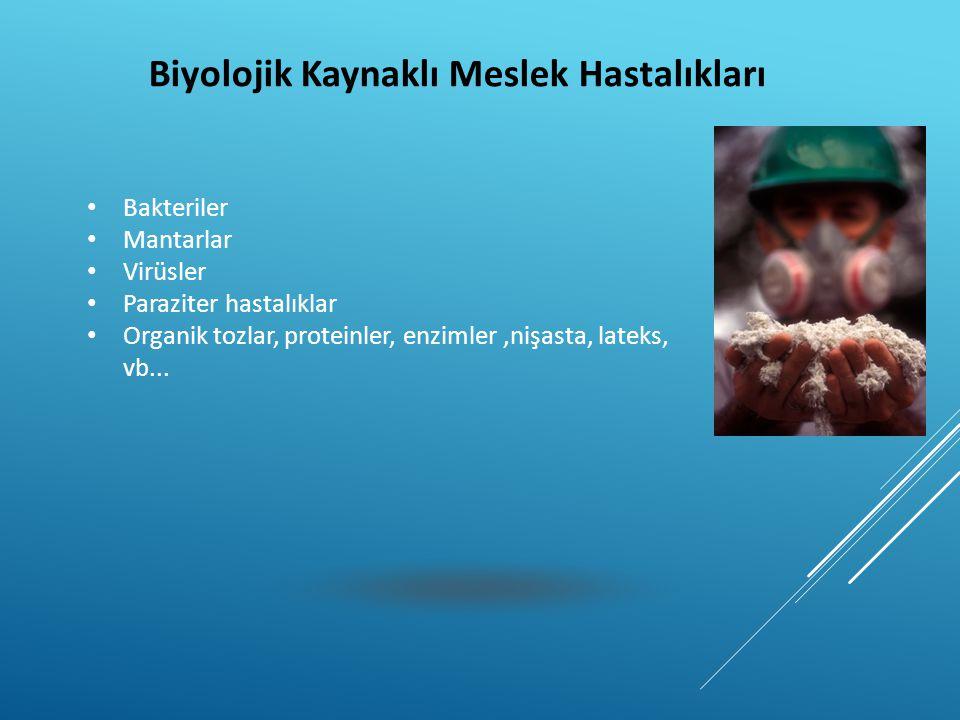 Biyolojik Kaynaklı Meslek Hastalıkları
