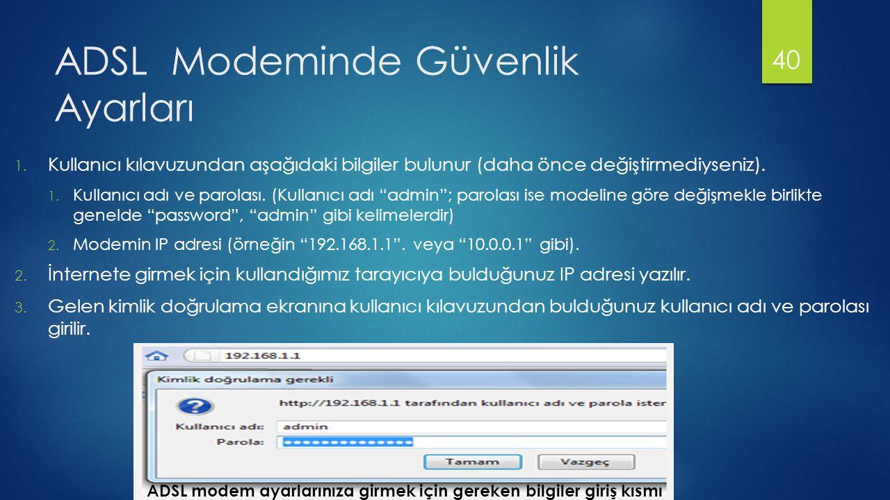 ADSL Modeminde Güvenlik Ayarları