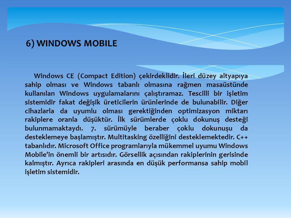6) WINDOWS MOBILE