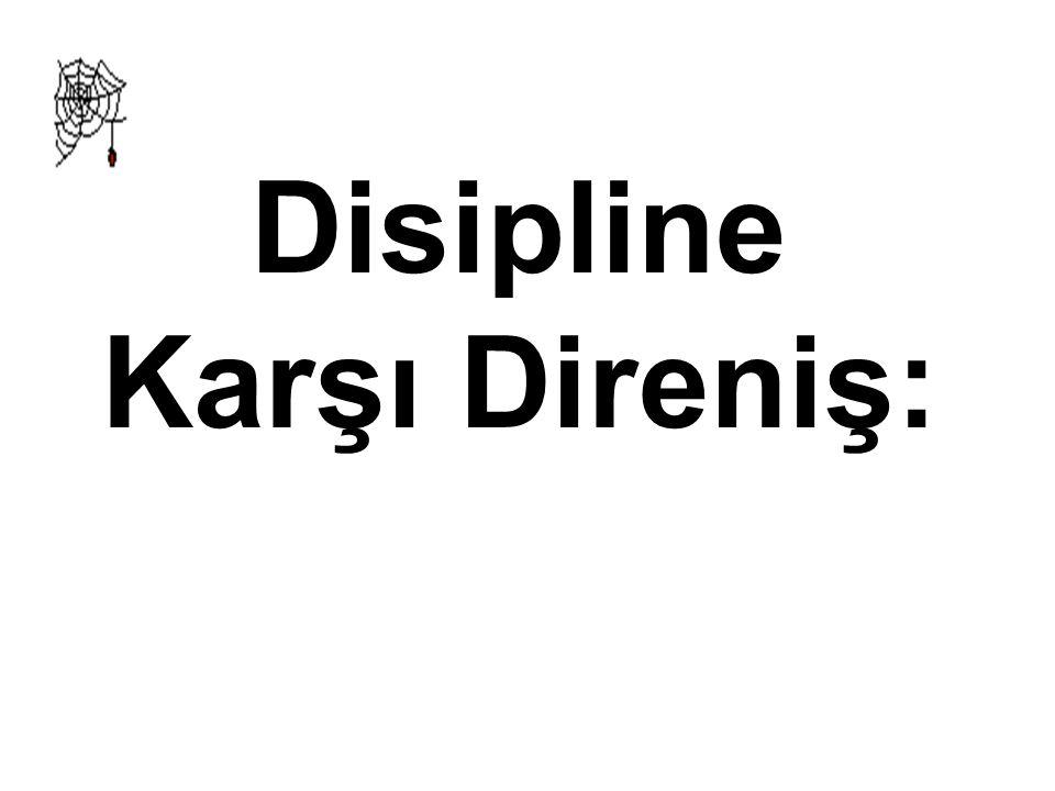 Disipline Karşı Direniş: