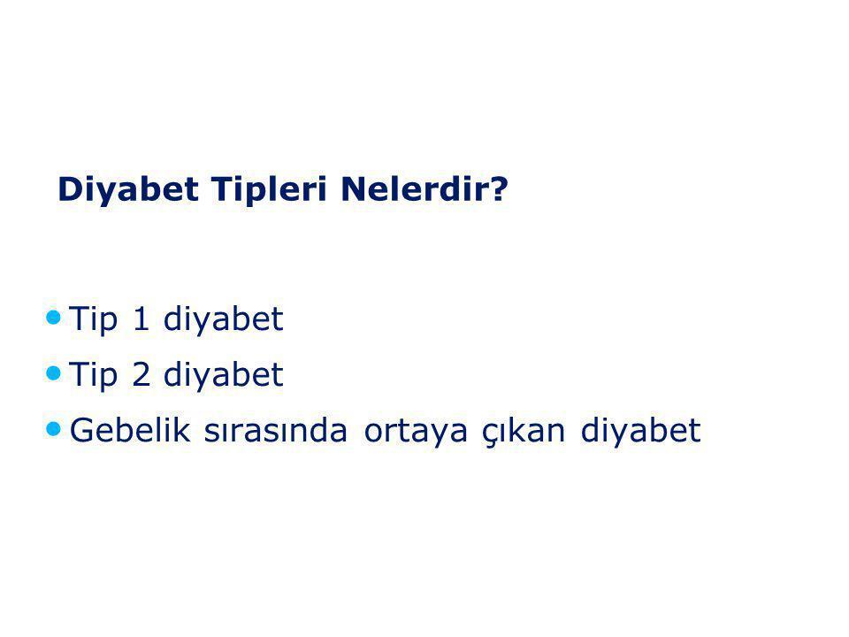 Diyabet Tipleri Nelerdir