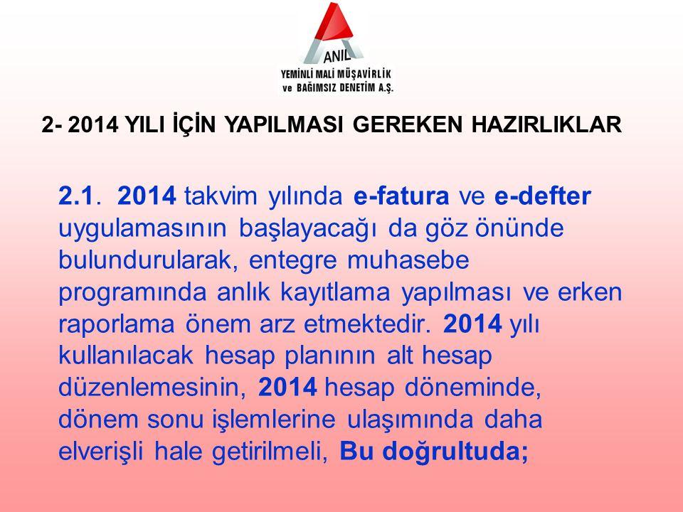 2- 2014 YILI İÇİN YAPILMASI GEREKEN HAZIRLIKLAR