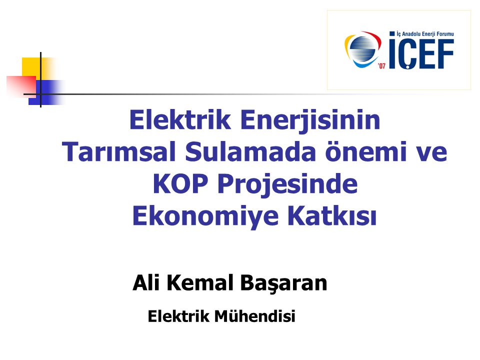 Elektrik Enerjisinin Tarımsal Sulamada önemi ve KOP Projesinde Ekonomiye Katkısı