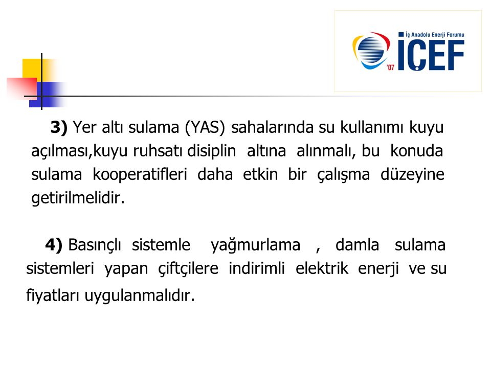 3) Yer altı sulama (YAS) sahalarında su kullanımı kuyu