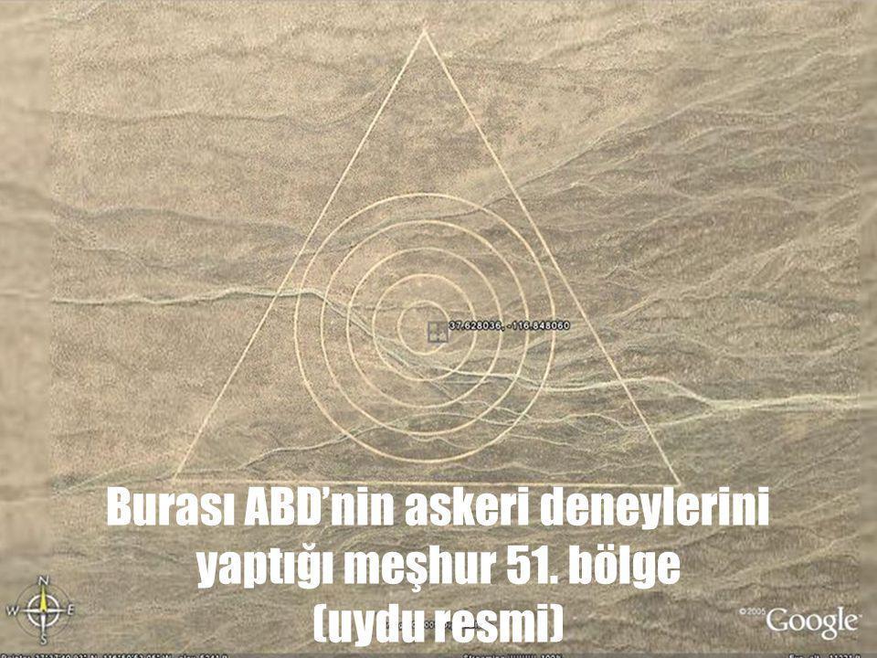 Burası ABD'nin askeri deneylerini yaptığı meşhur 51. bölge (uydu resmi)