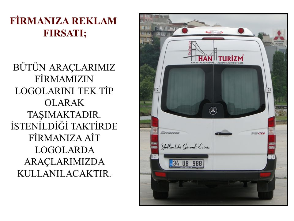 FİRMANIZA REKLAM FIRSATI;