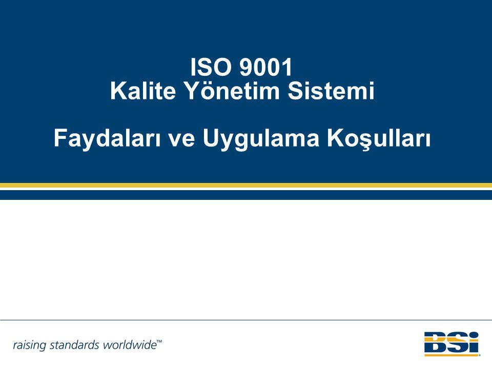 ISO 9001 Kalite Yönetim Sistemi Faydaları ve Uygulama Koşulları