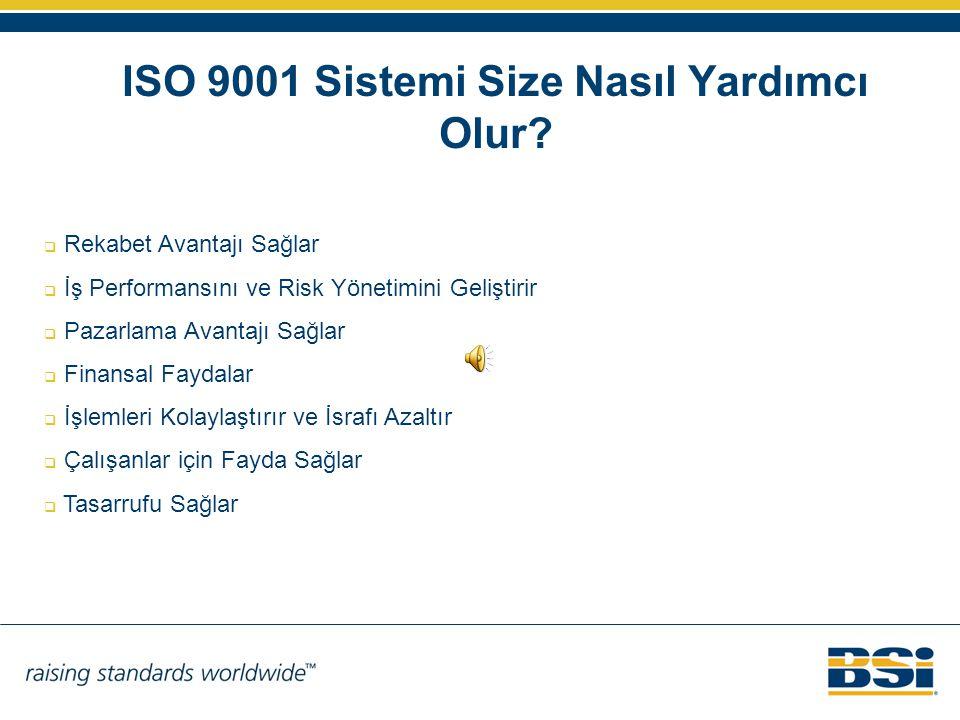 ISO 9001 Sistemi Size Nasıl Yardımcı Olur