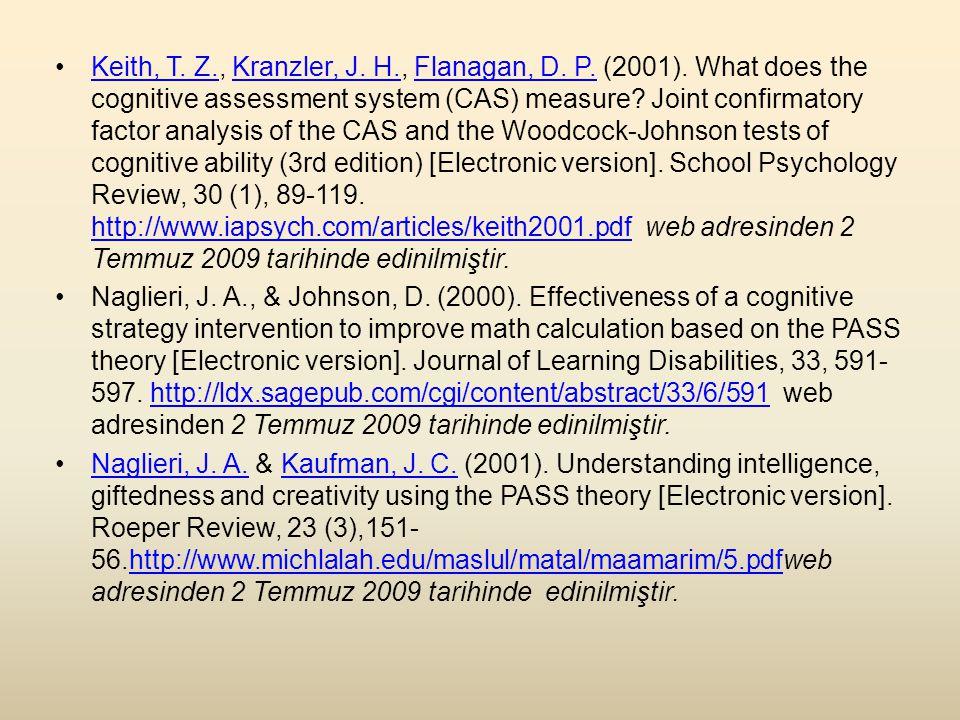 Keith, T. Z. , Kranzler, J. H. , Flanagan, D. P. (2001)
