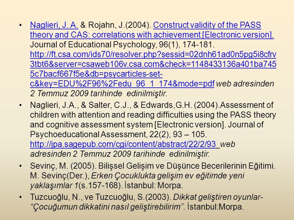 Naglieri, J. A. & Rojahn, J. (2004)