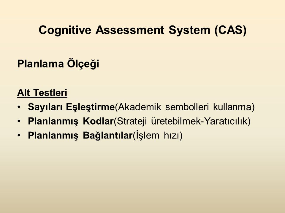 Cognitive Assessment System (CAS)