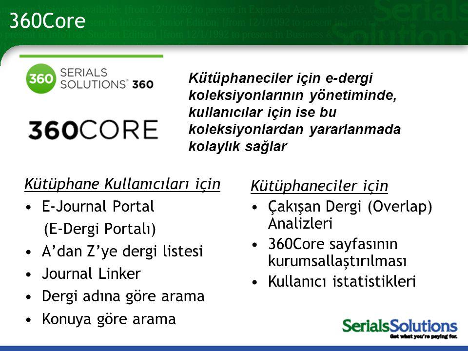 360Core Kütüphane Kullanıcıları için Kütüphaneciler için