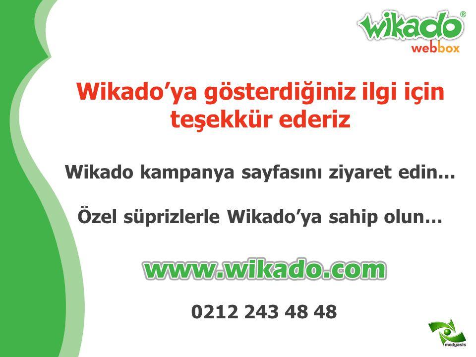 Wikado'ya gösterdiğiniz ilgi için teşekkür ederiz