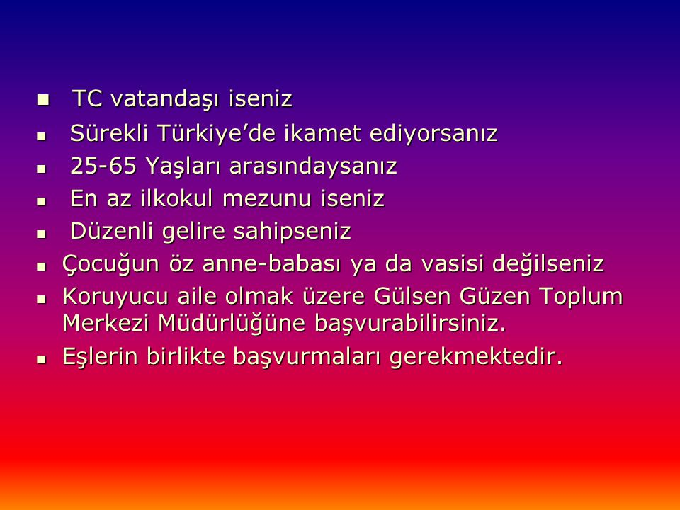 TC vatandaşı iseniz Sürekli Türkiye'de ikamet ediyorsanız