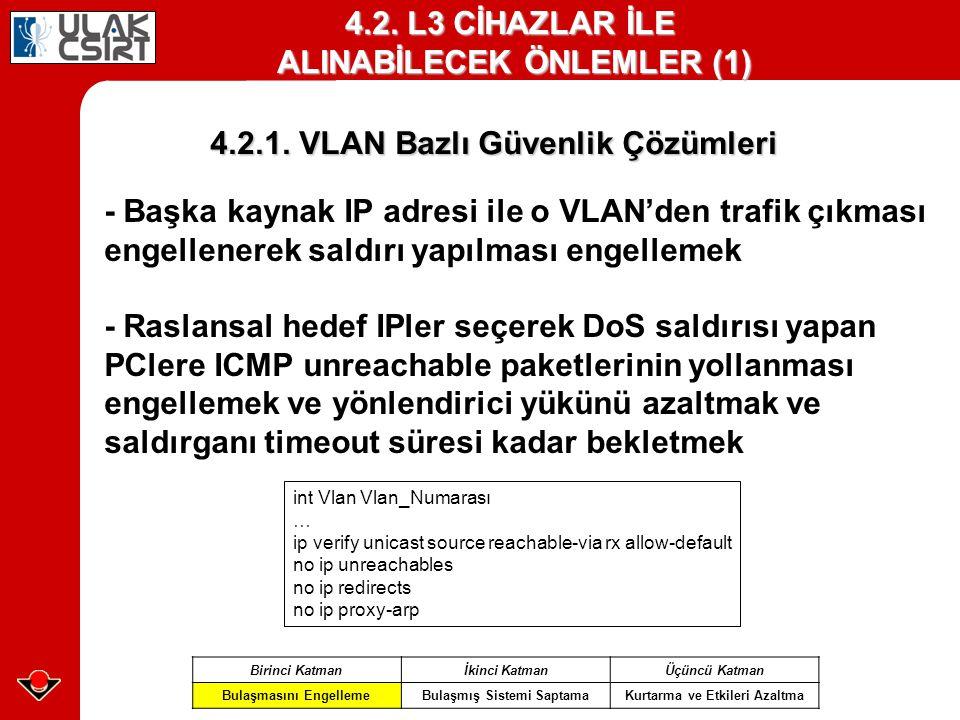 4.2. L3 CİHAZLAR İLE ALINABİLECEK ÖNLEMLER (1)
