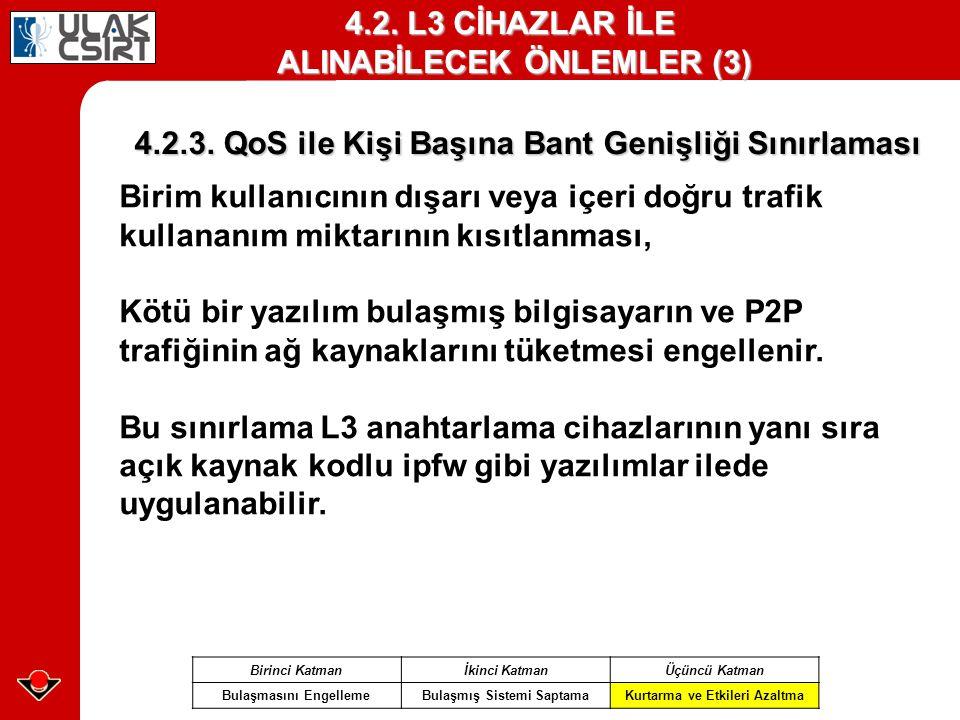 4.2. L3 CİHAZLAR İLE ALINABİLECEK ÖNLEMLER (3)