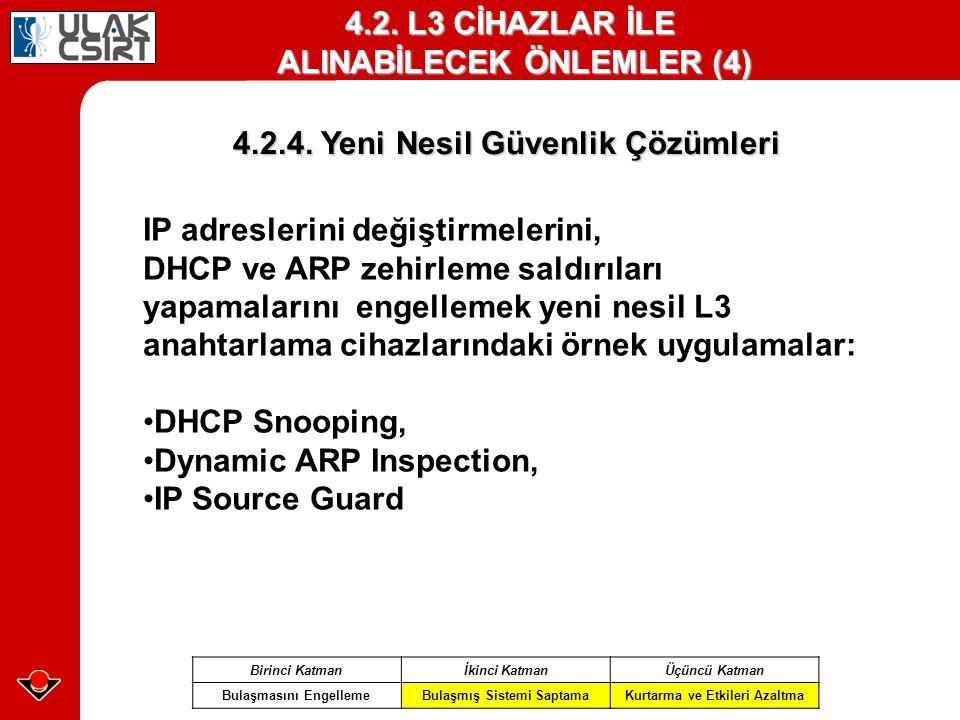 4.2. L3 CİHAZLAR İLE ALINABİLECEK ÖNLEMLER (4)