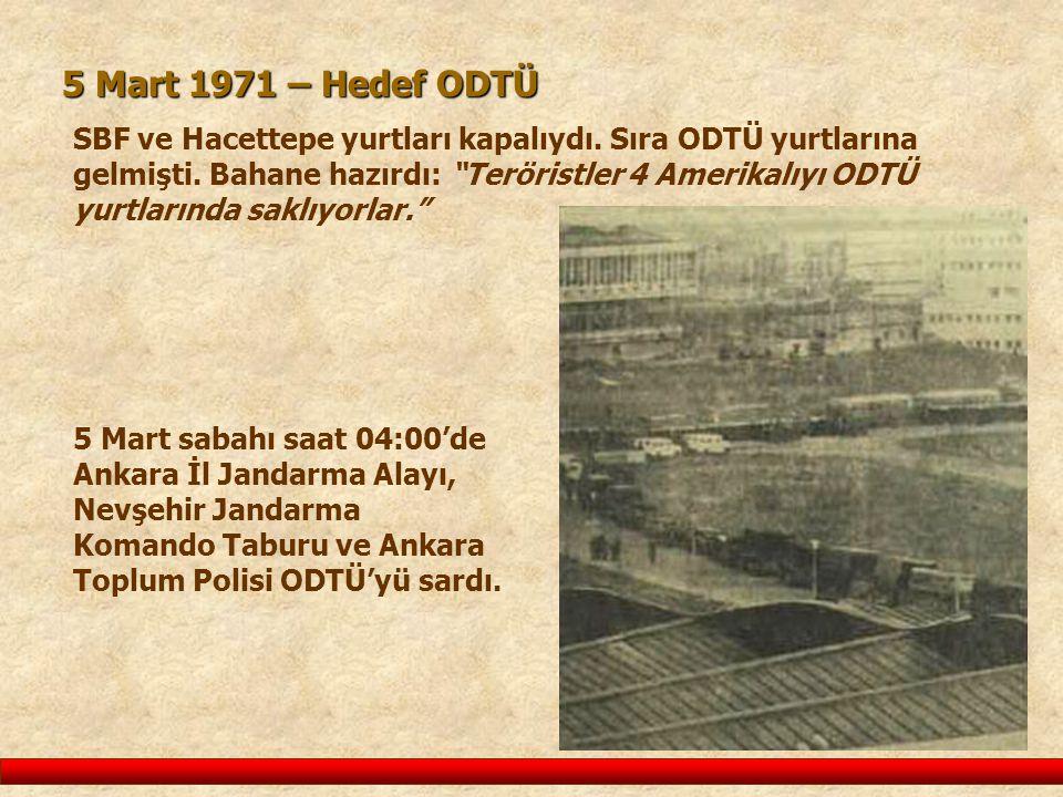 5 Mart 1971 – Hedef ODTÜ