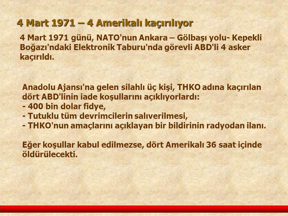 4 Mart 1971 – 4 Amerikalı kaçırılıyor