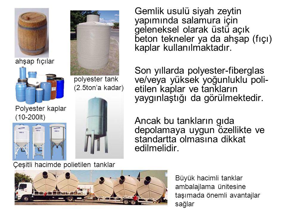 Gemlik usulü siyah zeytin yapımında salamura için geleneksel olarak üstü açık beton tekneler ya da ahşap (fıçı) kaplar kullanılmaktadır.
