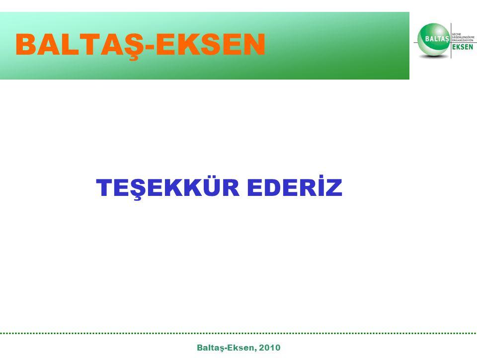 BALTAŞ-EKSEN TEŞEKKÜR EDERİZ Baltaş-Eksen, 2010