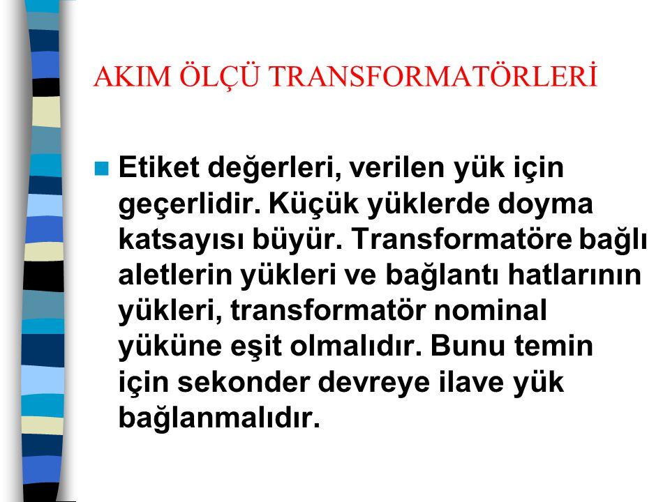 AKIM ÖLÇÜ TRANSFORMATÖRLERİ