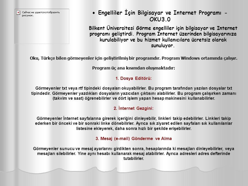 · Engelliler İçin Bilgisayar ve Internet Programı - OKU3.0