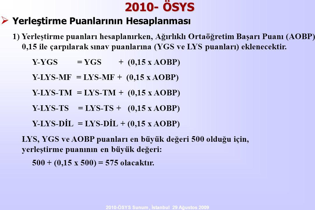 2010-ÖSYS Sunum , İstanbul 29 Ağustos 2009