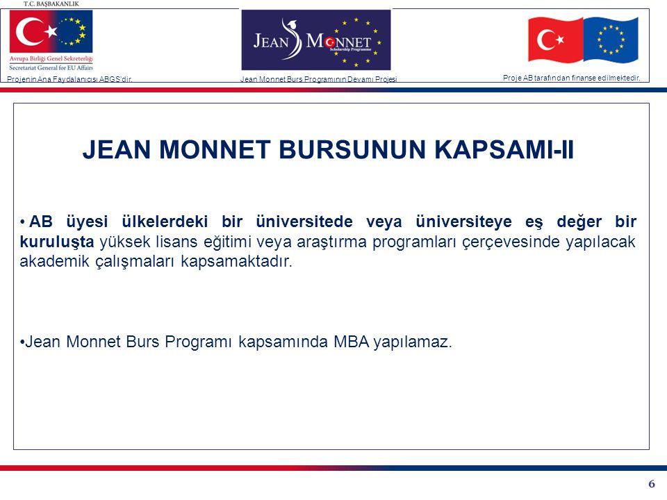 JEAN MONNET BURSUNUN KAPSAMI-II