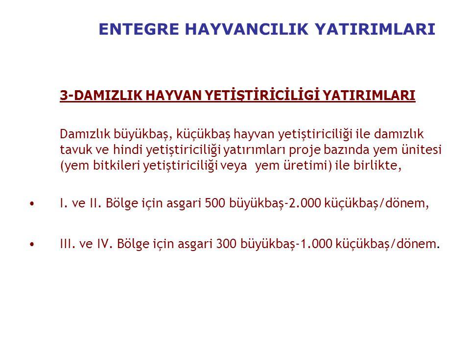 ENTEGRE HAYVANCILIK YATIRIMLARI