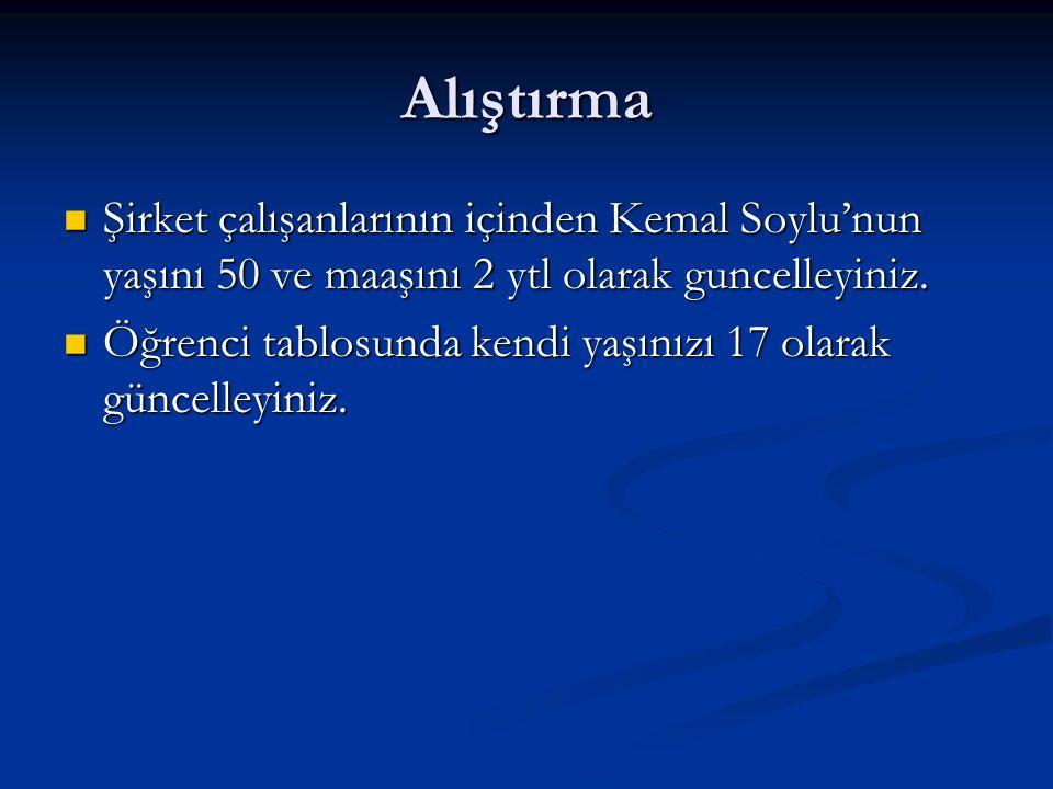 Alıştırma Şirket çalışanlarının içinden Kemal Soylu'nun yaşını 50 ve maaşını 2 ytl olarak guncelleyiniz.