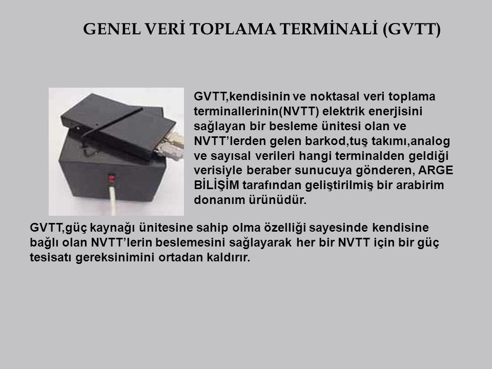 GENEL VERİ TOPLAMA TERMİNALİ (GVTT)