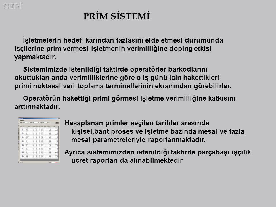 GERİ PRİM SİSTEMİ.