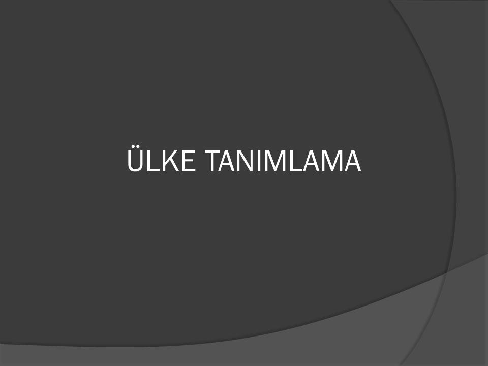 ÜLKE TANIMLAMA