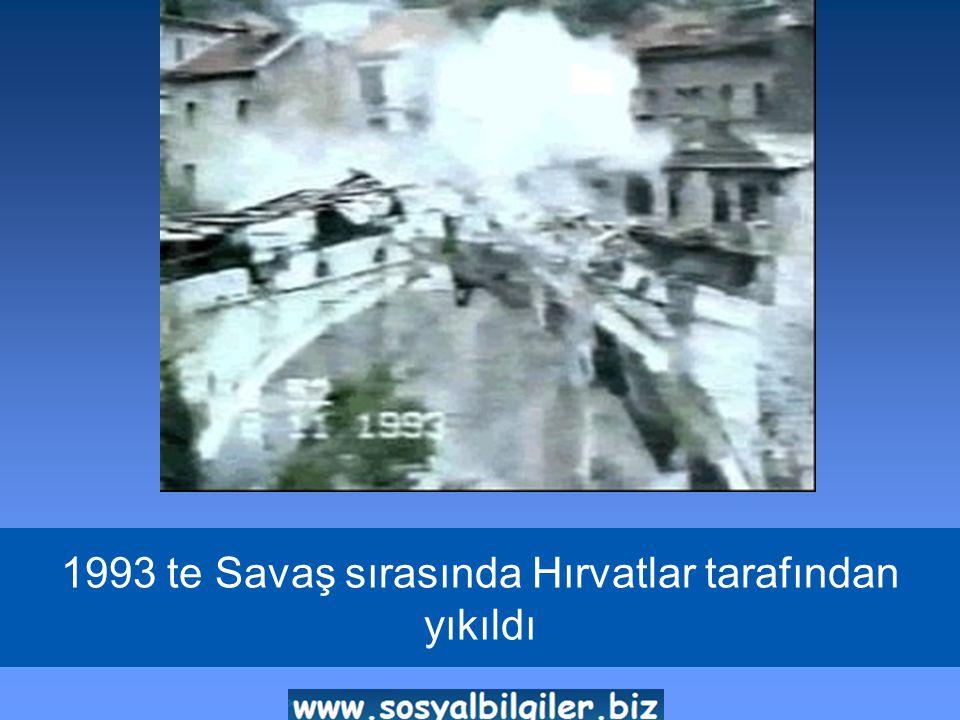 1993 te Savaş sırasında Hırvatlar tarafından yıkıldı