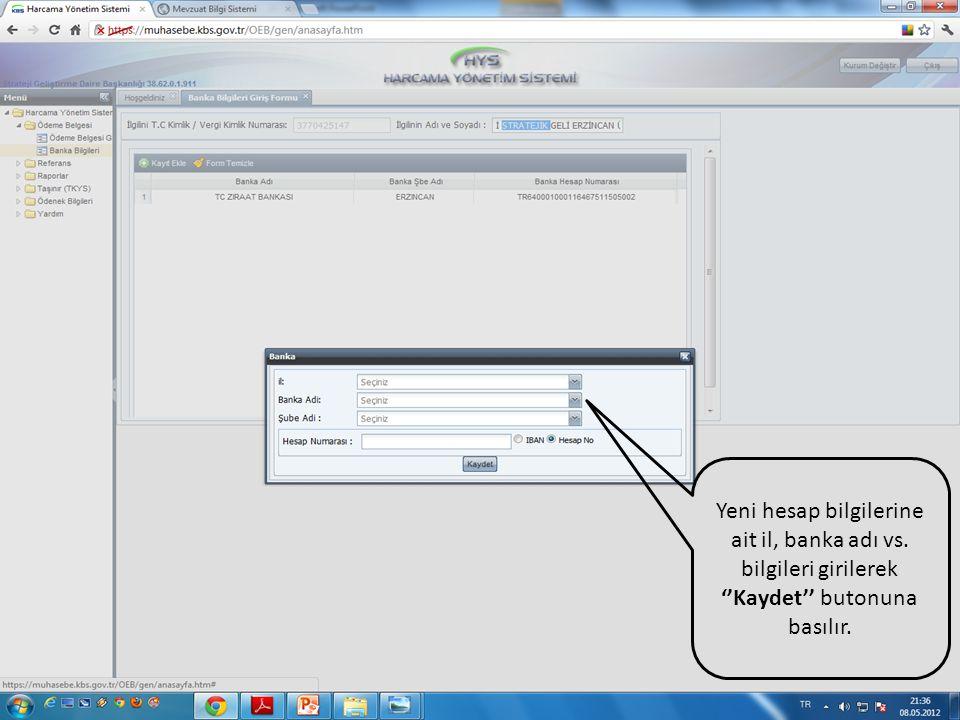 Yeni hesap bilgilerine ait il, banka adı vs