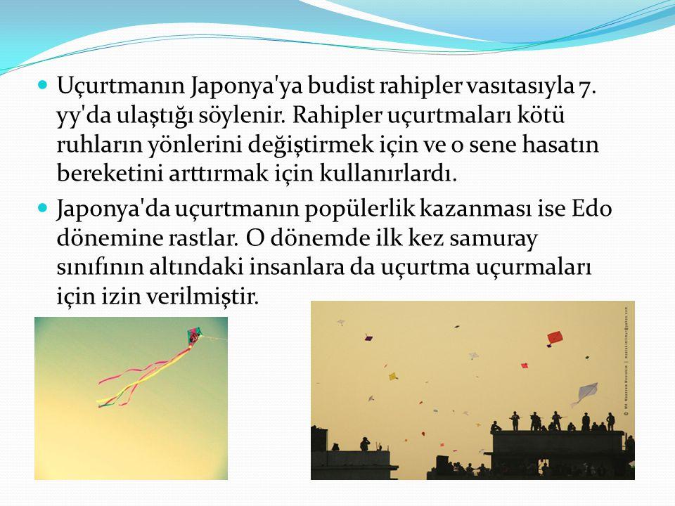 Uçurtmanın Japonya ya budist rahipler vasıtasıyla 7