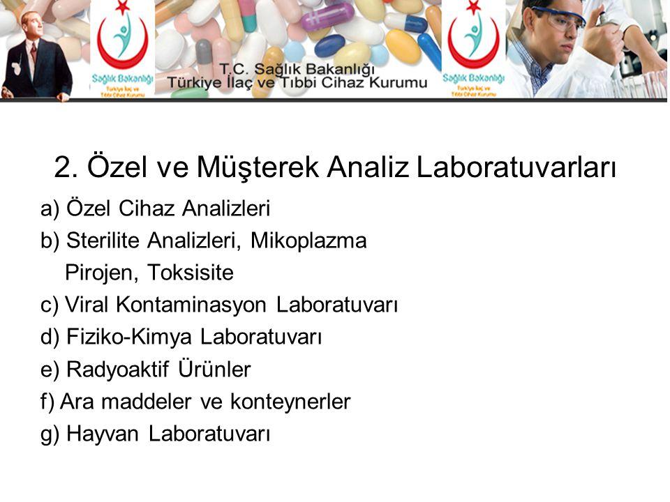 2. Özel ve Müşterek Analiz Laboratuvarları