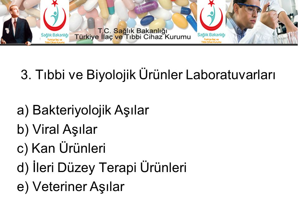 3. Tıbbi ve Biyolojik Ürünler Laboratuvarları