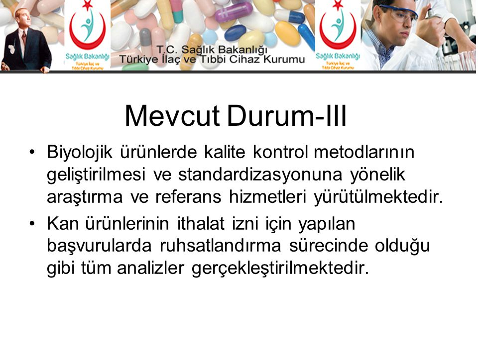 Mevcut Durum-III