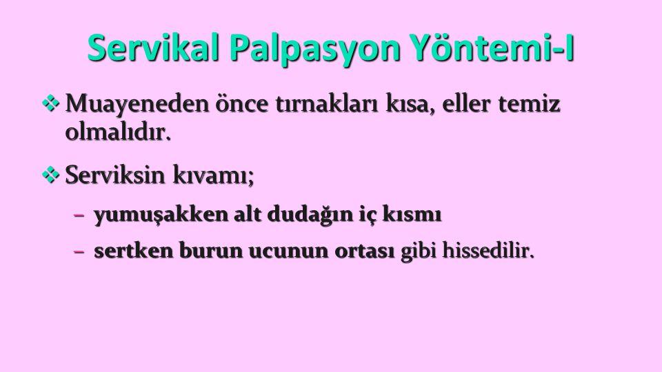 Servikal Palpasyon Yöntemi-I
