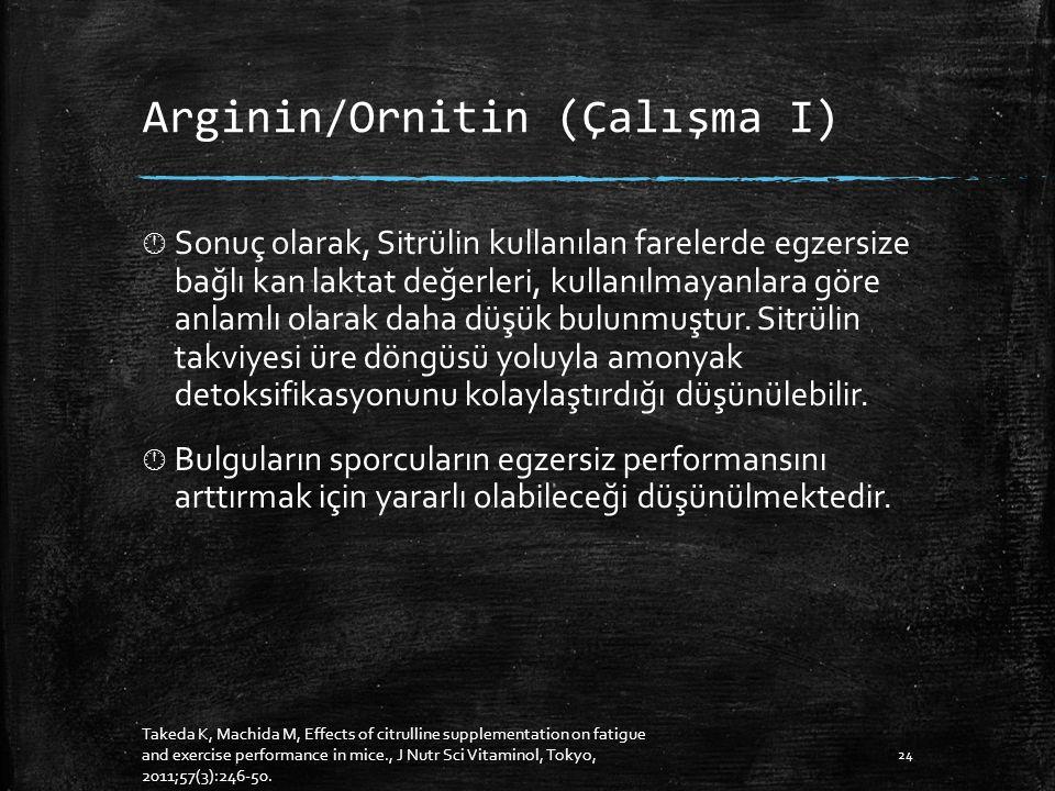 Arginin/Ornitin (Çalışma I)