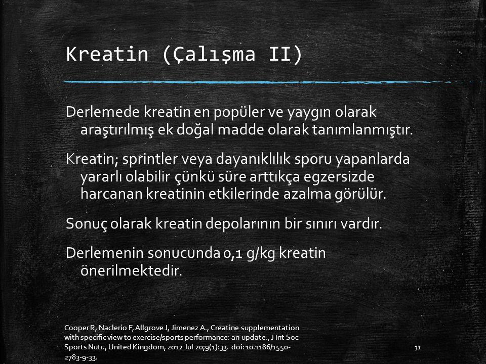 Kreatin (Çalışma II)