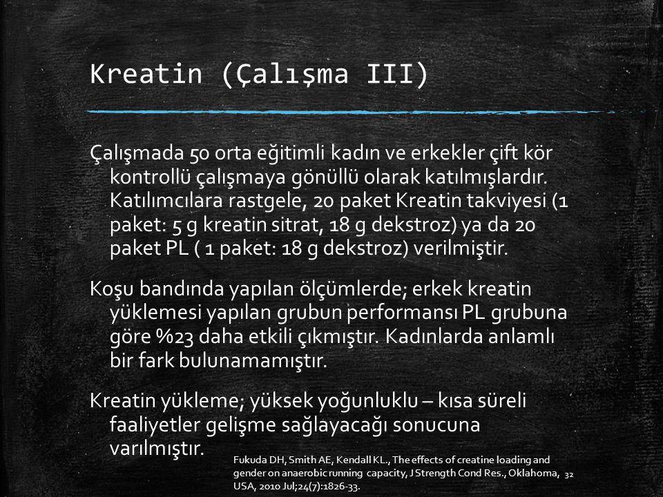 Kreatin (Çalışma III)